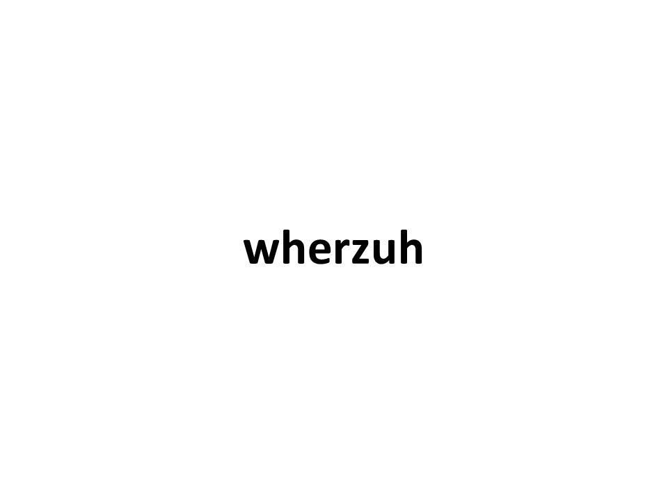 wherzuh