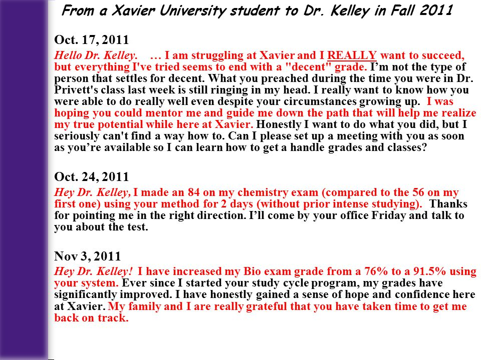 Oct. 17, 2011 Hello Dr. Kelley.