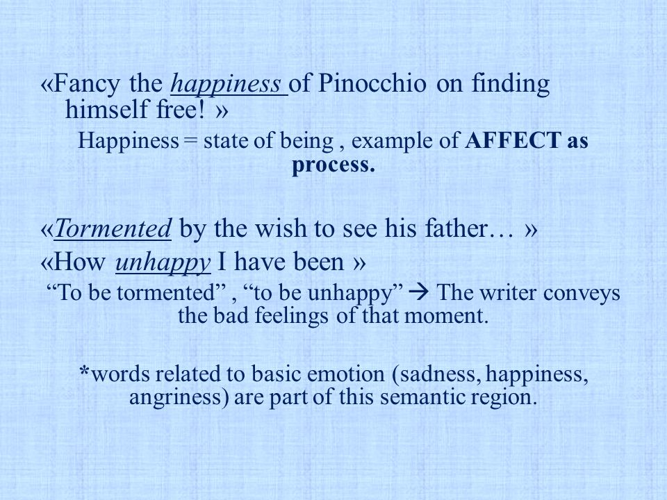 «Fancy the happiness of Pinocchio on finding himself free.