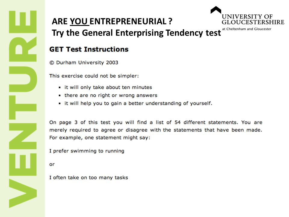 ARE YOU ENTREPRENEURIAL Try the General Enterprising Tendency test