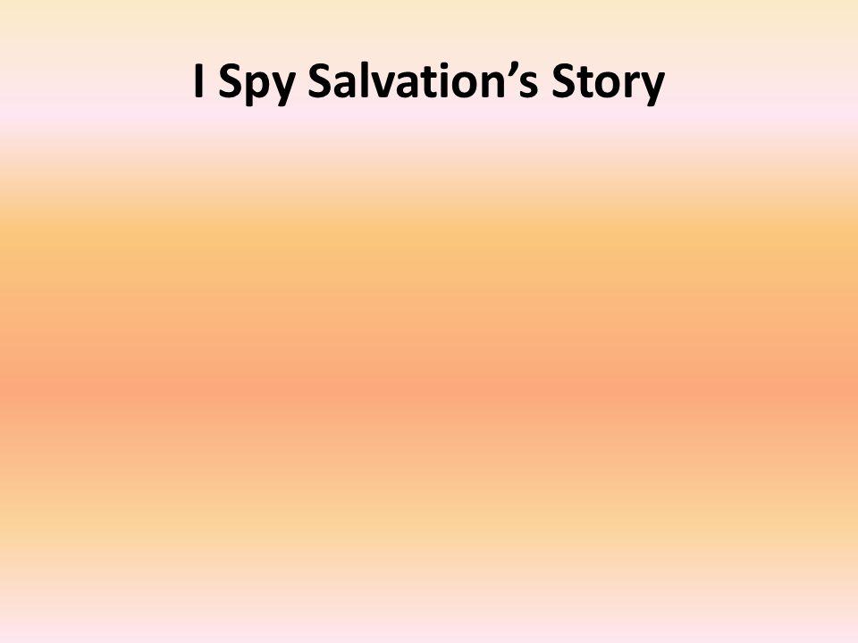 I Spy Salvation's Story