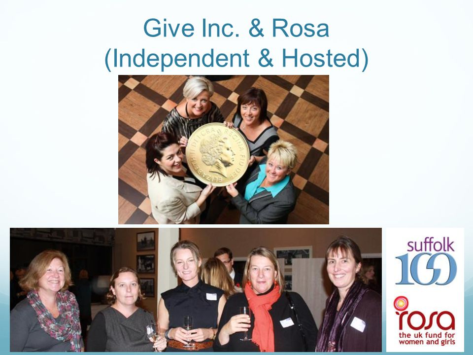 Give Inc. & Rosa (Independent & Hosted)