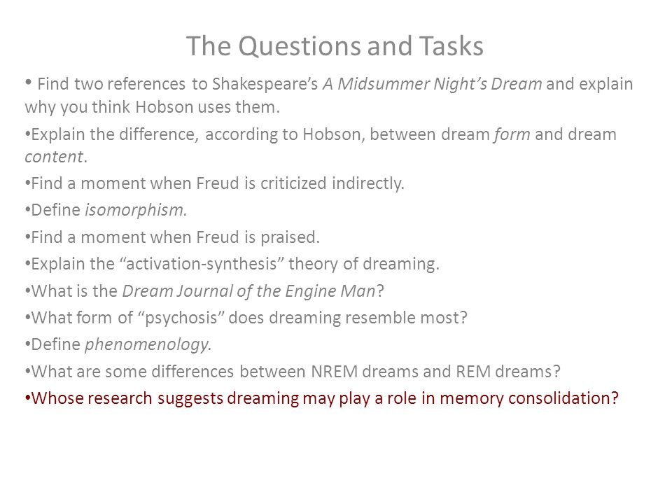 The Questions and Tasks Find two references to Shakespeare's A Midsummer Night's Dream and explain why you think Hobson uses them.