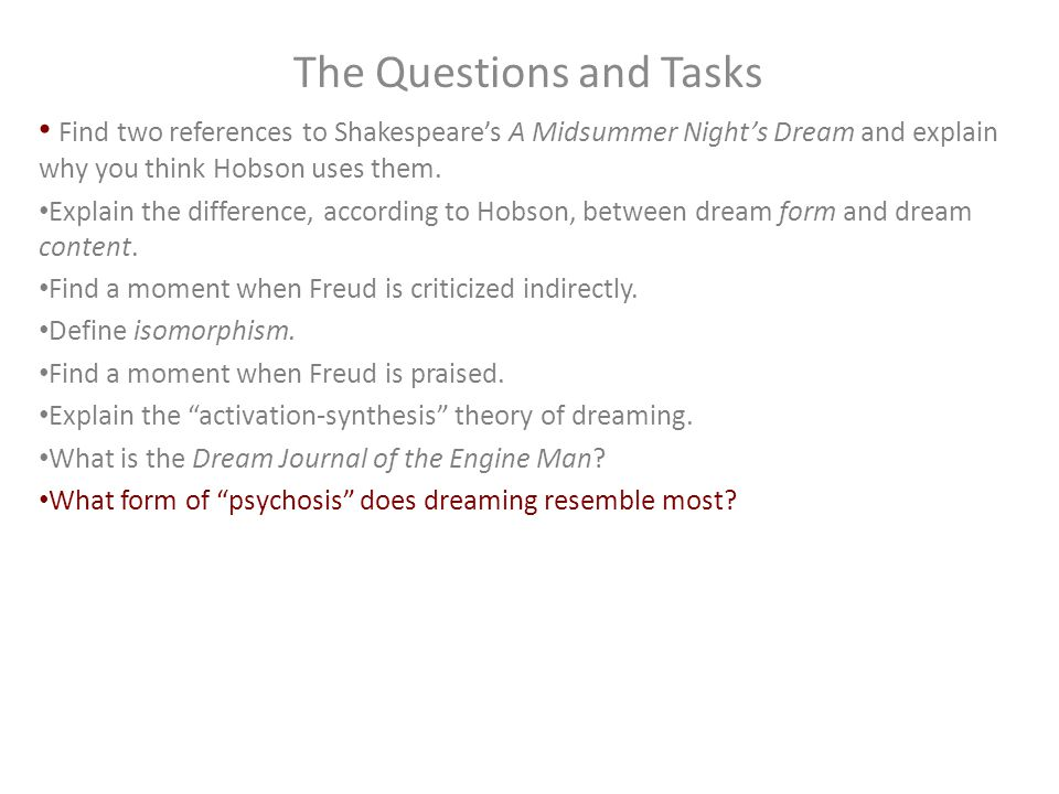 The Questions and Tasks Find two references to Shakespeare's A Midsummer Night's Dream and explain why you think Hobson uses them. Explain the differe
