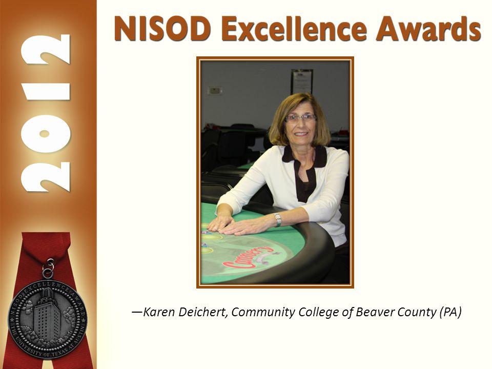 —Karen Deichert, Community College of Beaver County (PA)