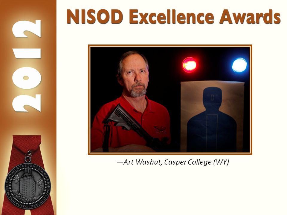 —Art Washut, Casper College (WY)