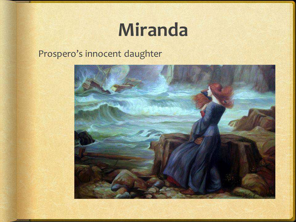 Miranda Prospero's innocent daughter