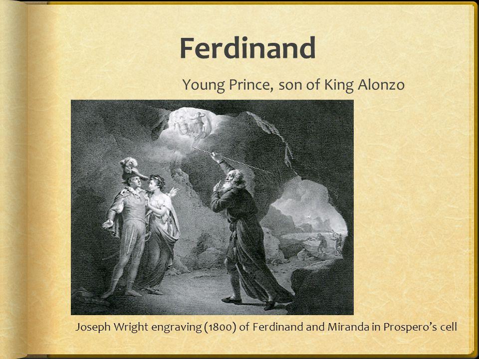 Ferdinand Young Prince, son of King Alonzo Joseph Wright engraving (1800) of Ferdinand and Miranda in Prospero's cell
