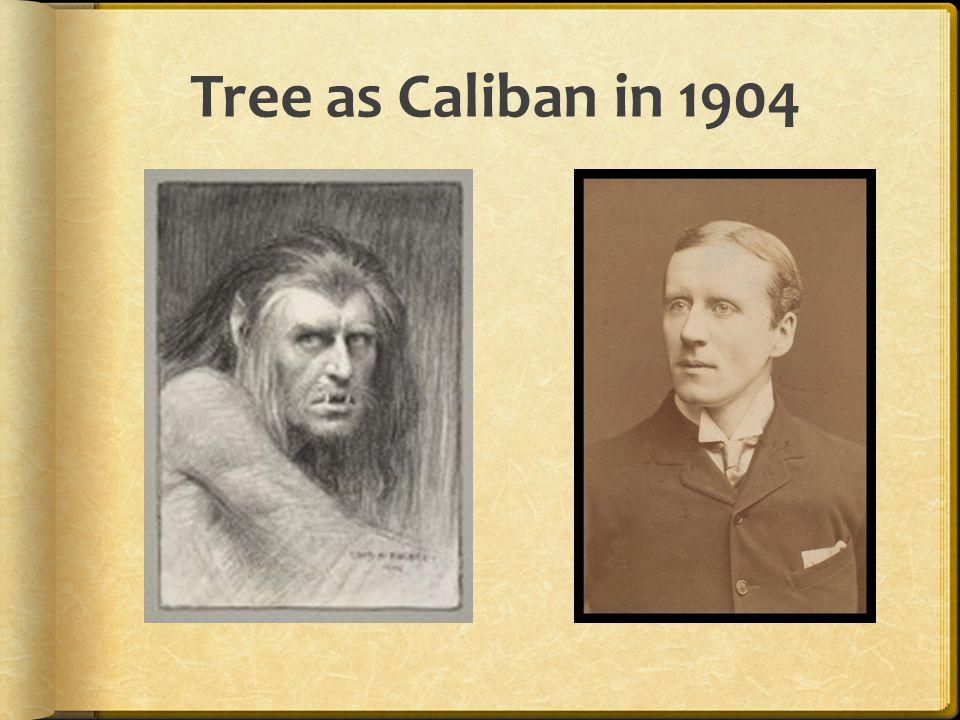 Tree as Caliban in 1904