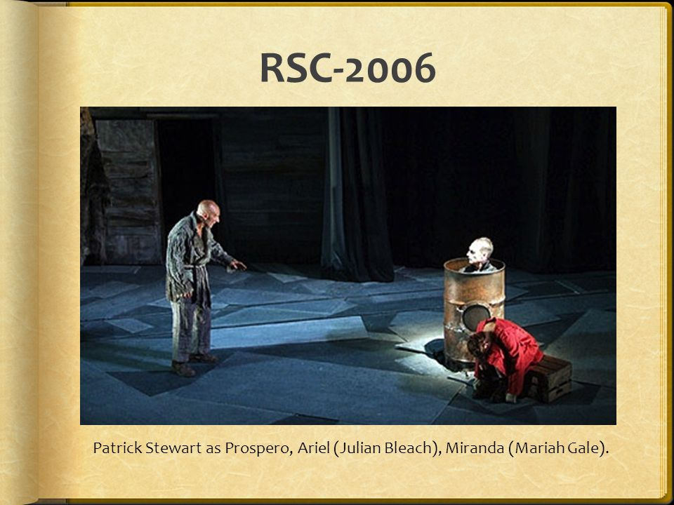 RSC-2006 Patrick Stewart as Prospero, Ariel (Julian Bleach), Miranda (Mariah Gale).