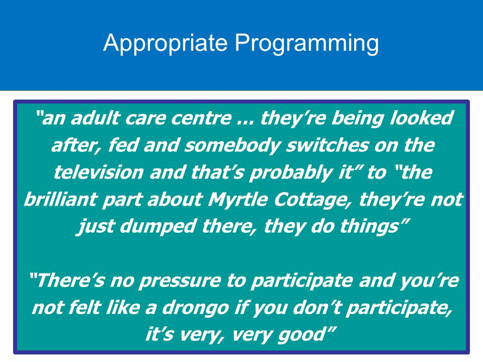 Appropriate programming an adult care centre...