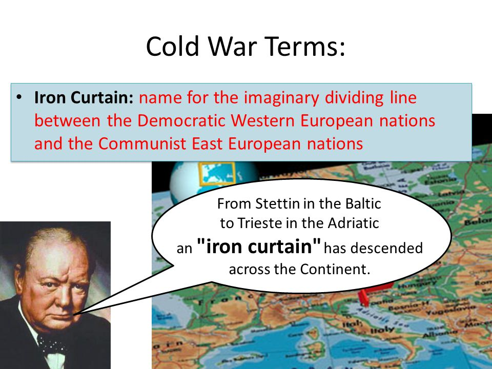 Cold War Terms: From Stettin in the Baltic to Trieste in the Adriatic an