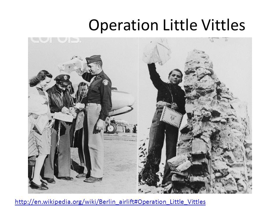 Operation Little Vittles http://en.wikipedia.org/wiki/Berlin_airlift#Operation_Little_Vittles