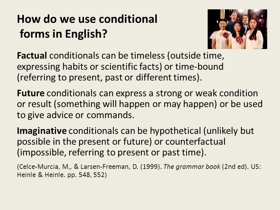 How do we use conditional forms in English.