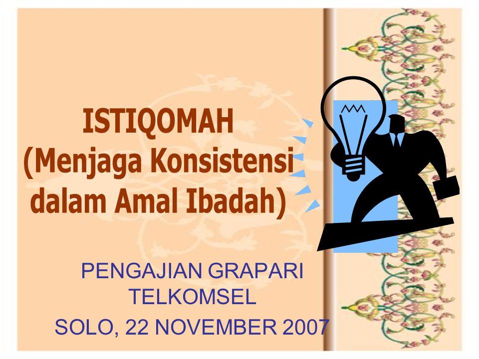 PENGAJIAN GRAPARI TELKOMSEL SOLO, 22 NOVEMBER 2007