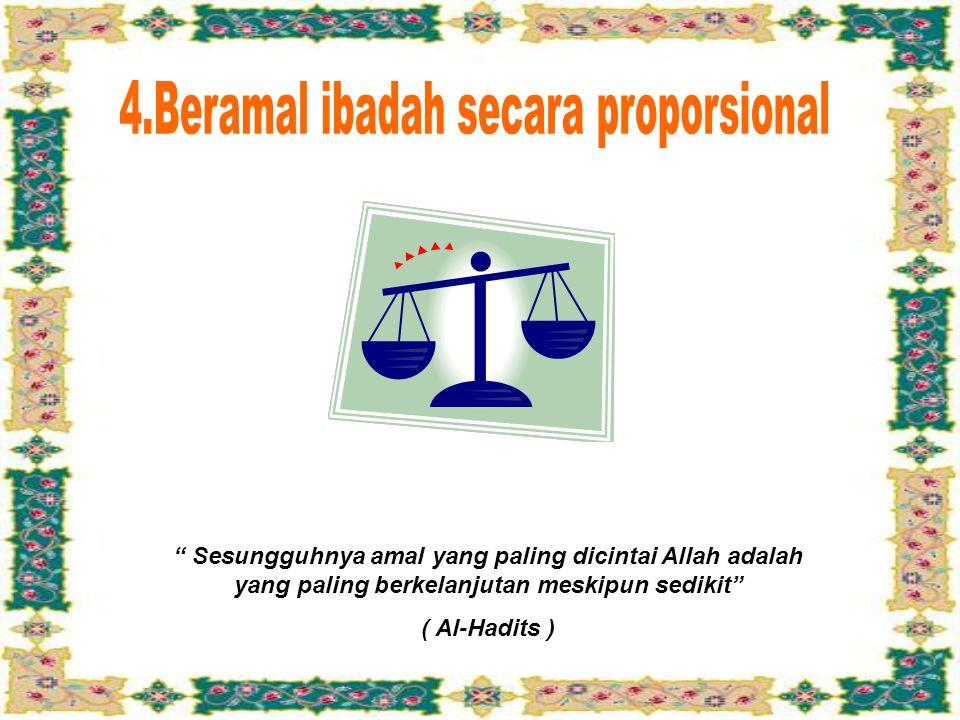 yang menginfakkan (harta mereka) dalam keadaan lapang maupun sempit ( Surat Ali Imron 134 )