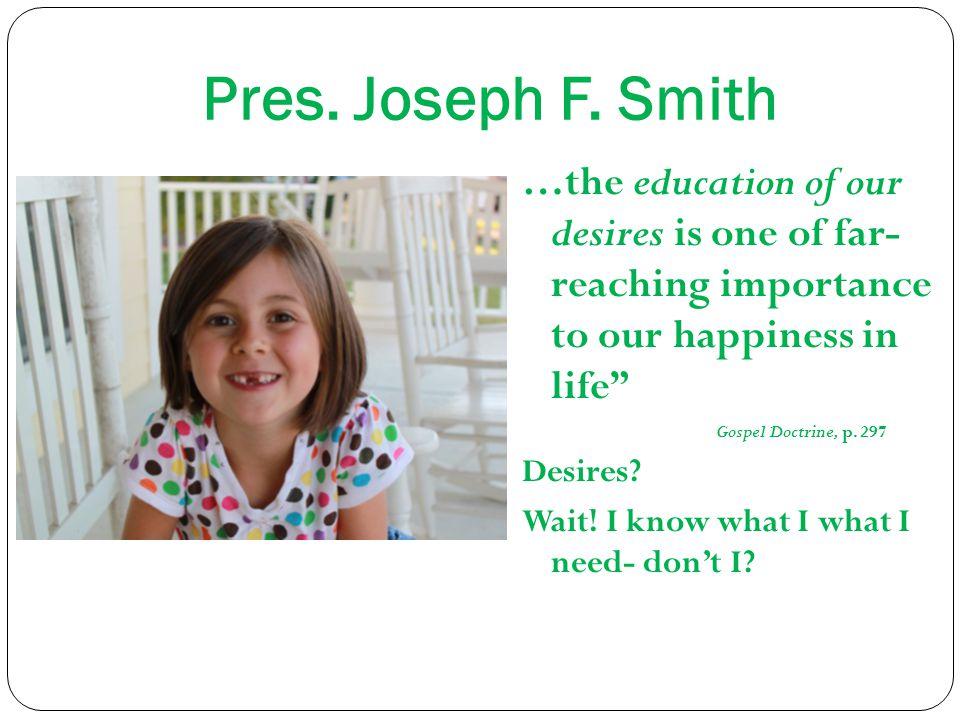 Pres. Joseph F.