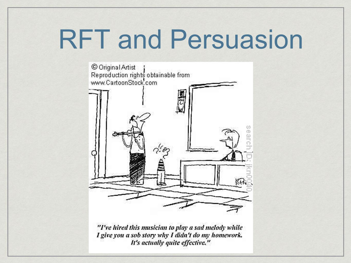 RFT and Persuasion