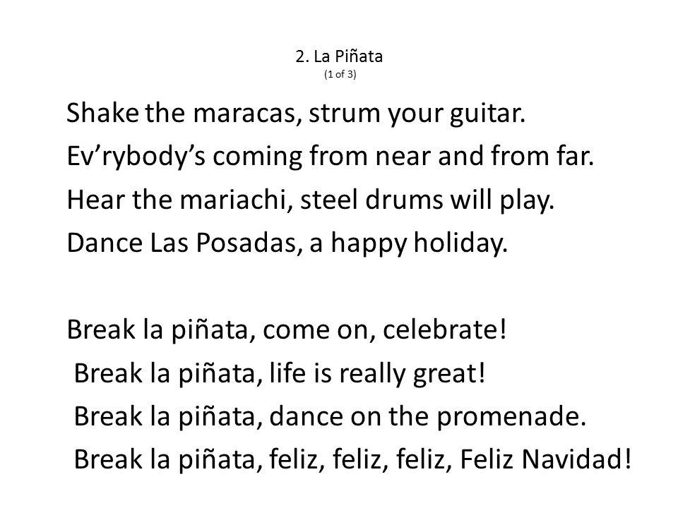 2. La Piñata (1 of 3) Shake the maracas, strum your guitar.