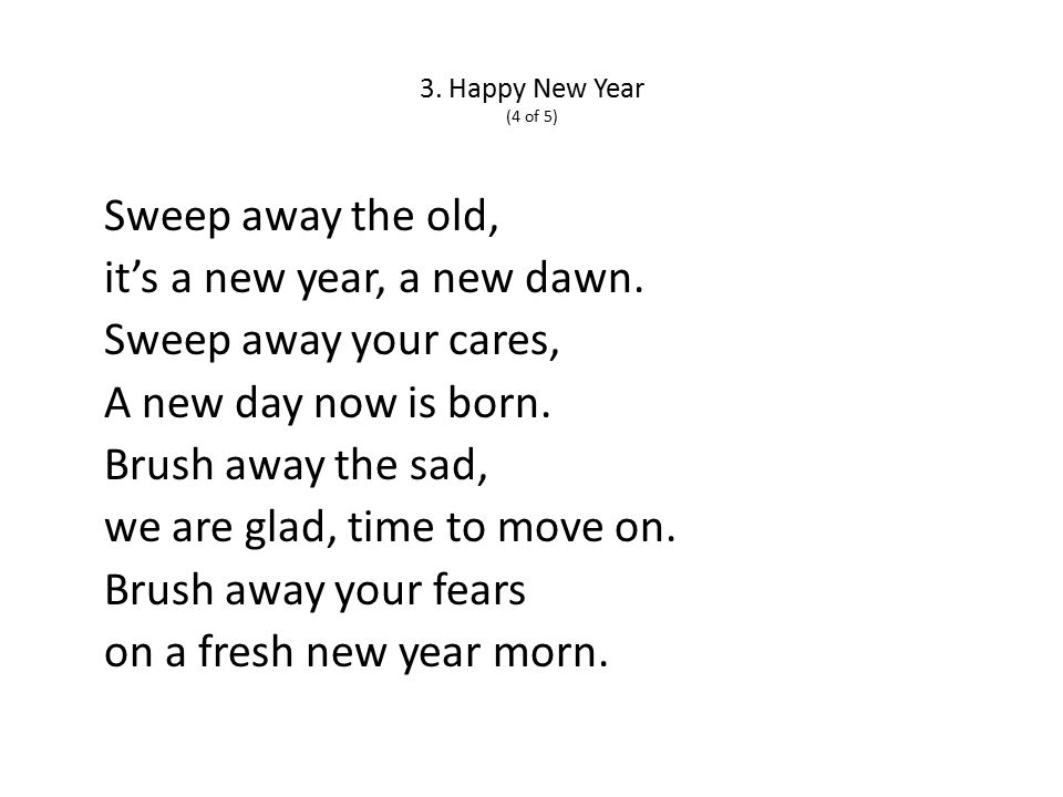 3. Happy New Year (4 of 5) Sweep away the old, it's a new year, a new dawn.