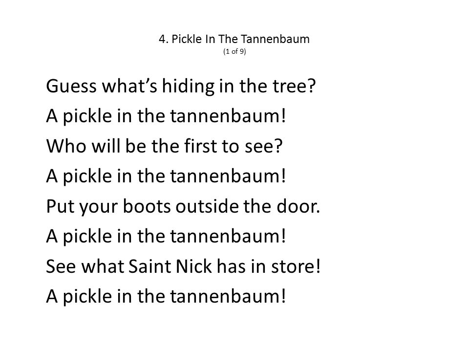 4. Pickle In The Tannenbaum (1 of 9) Guess what's hiding in the tree.