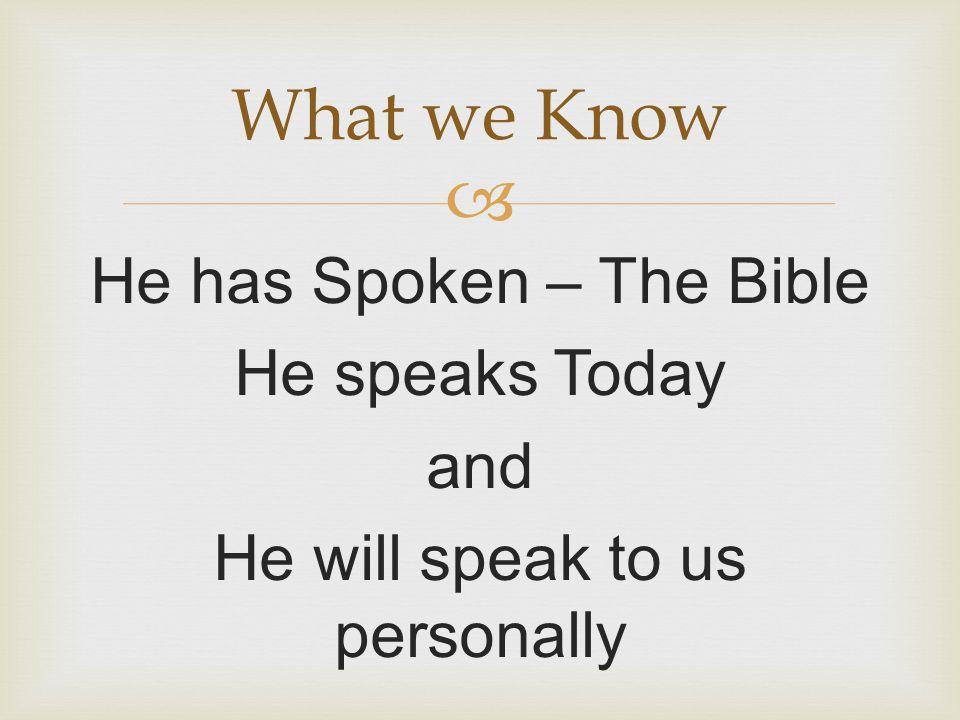  1.Course Correction 2.Fuller Understanding 3.Speak His Love But … When will He speak?