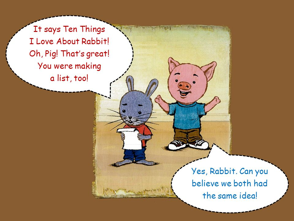 It's just something I'm making, Rabbit. It's a list.