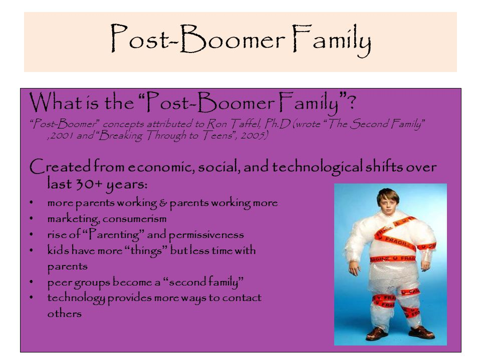 What is the Post-Boomer Family .