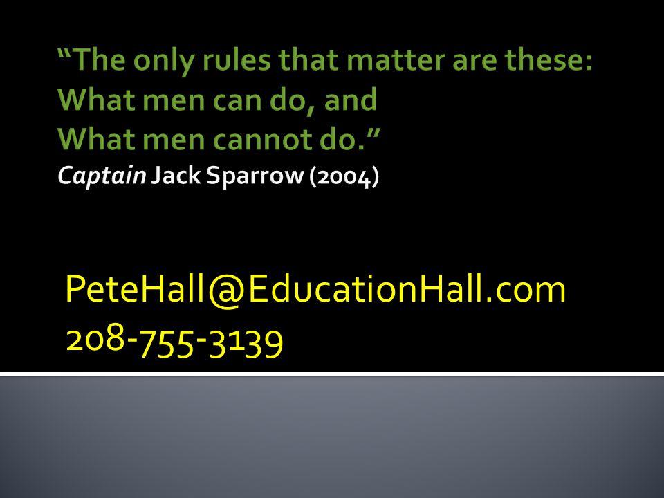 PeteHall@EducationHall.com 208-755-3139