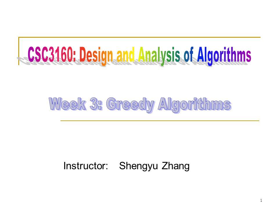 Instructor: Shengyu Zhang 1