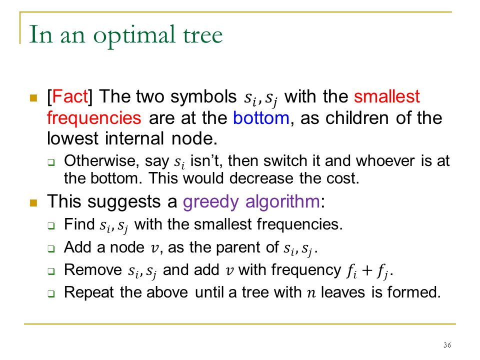 In an optimal tree 36