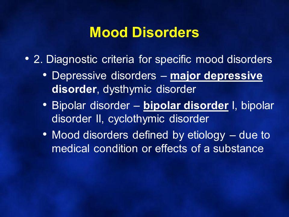Mood Disorders 2.