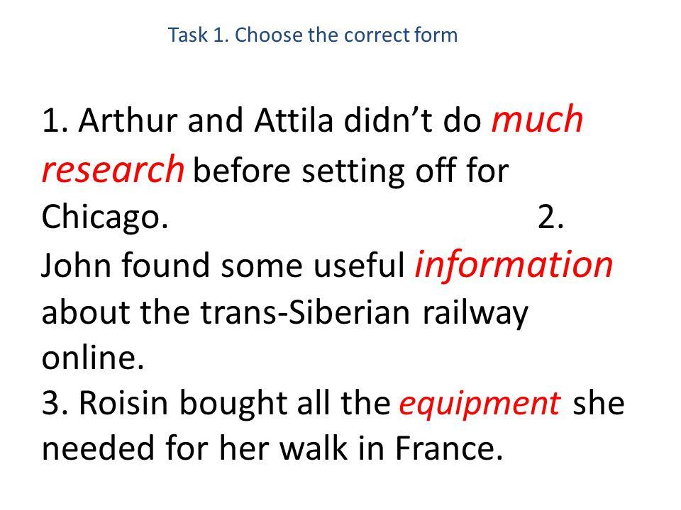 Task 1.Choose the correct form 1.