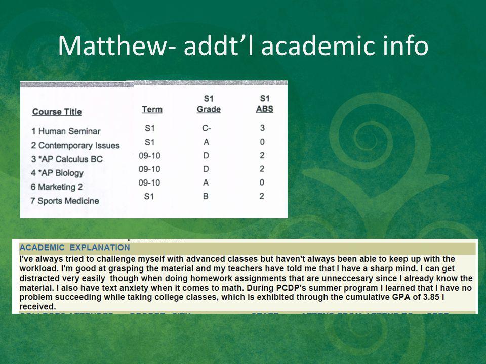 Matthew- addt'l academic info
