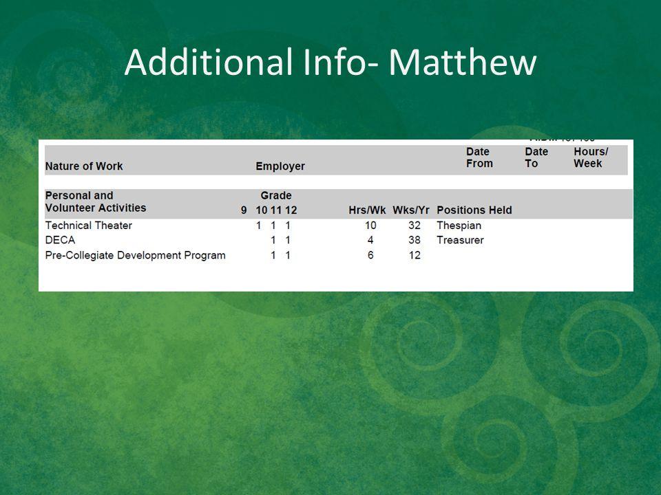 Additional Info- Matthew
