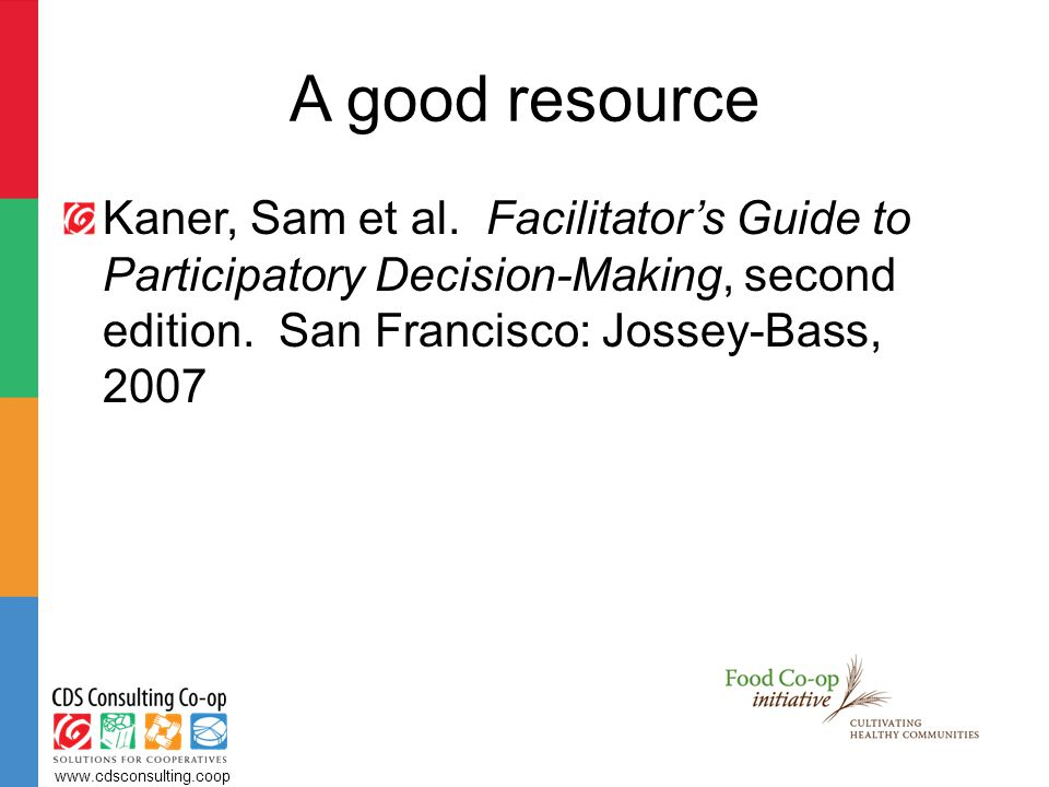 A good resource Kaner, Sam et al.