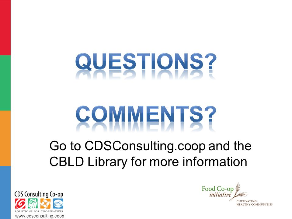 Go to CDSConsulting.coop and the CBLD Library for more information