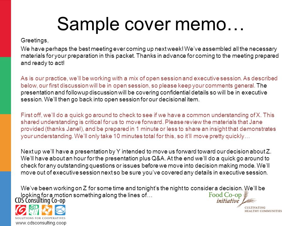 Sample cover memo… Greetings, We have perhaps the best meeting ever coming up next week.