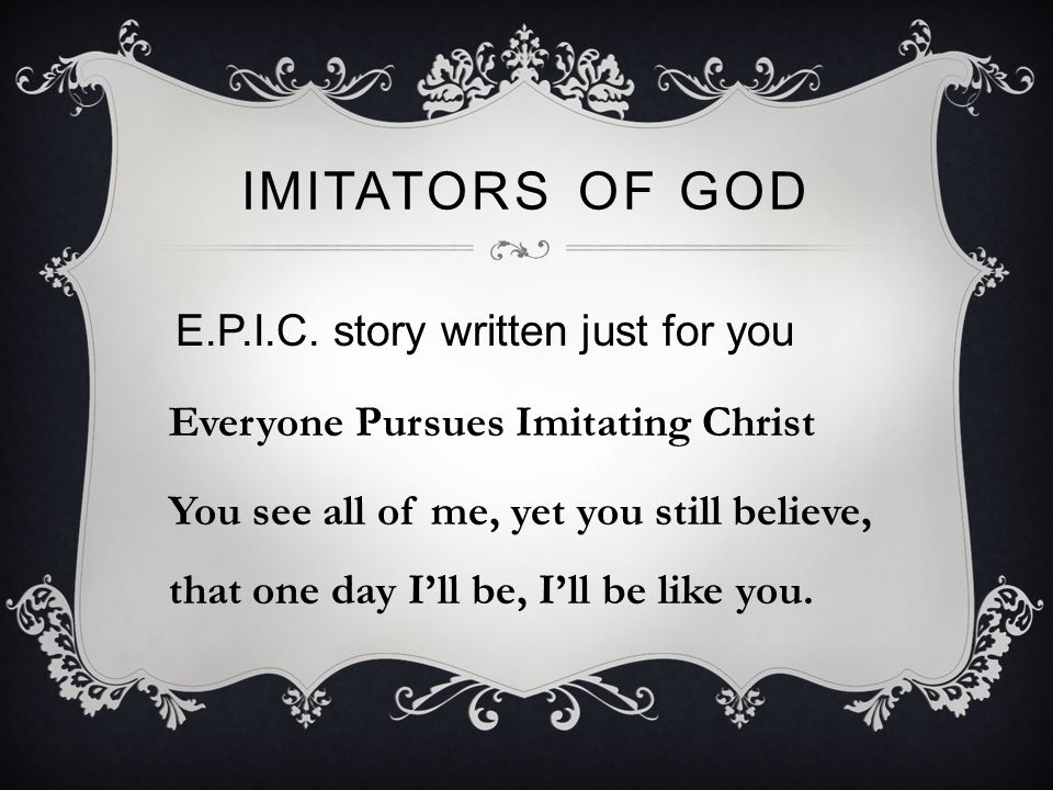 IMITATORS OF GOD E.P.I.C.