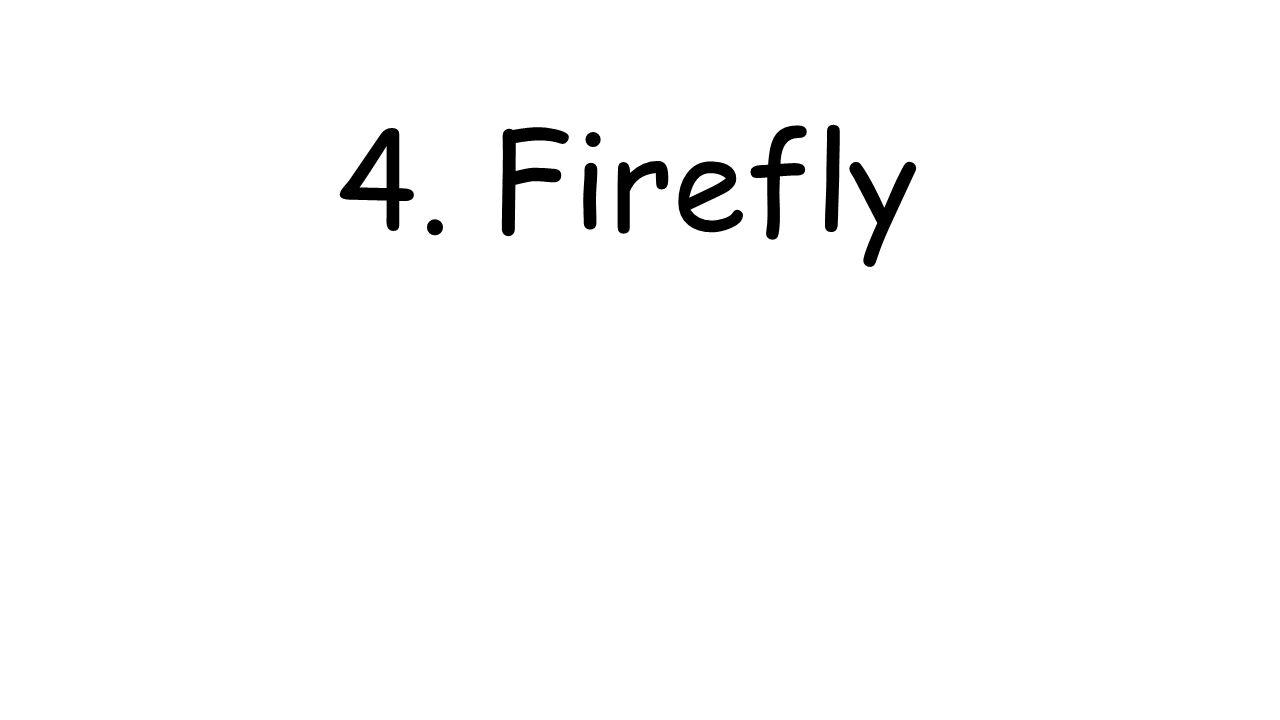 4. Firefly
