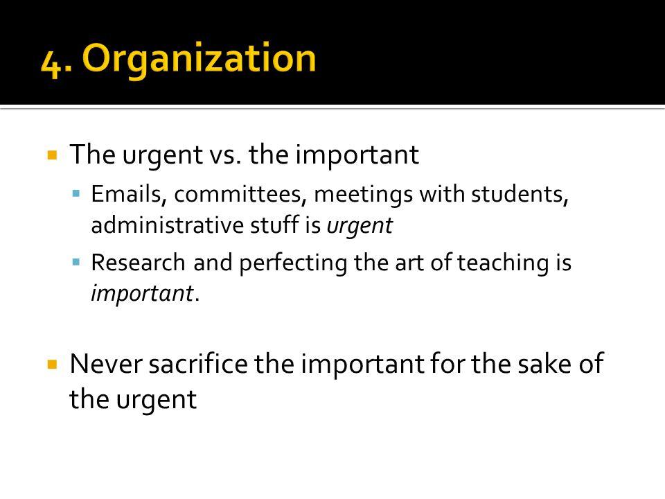  The urgent vs.