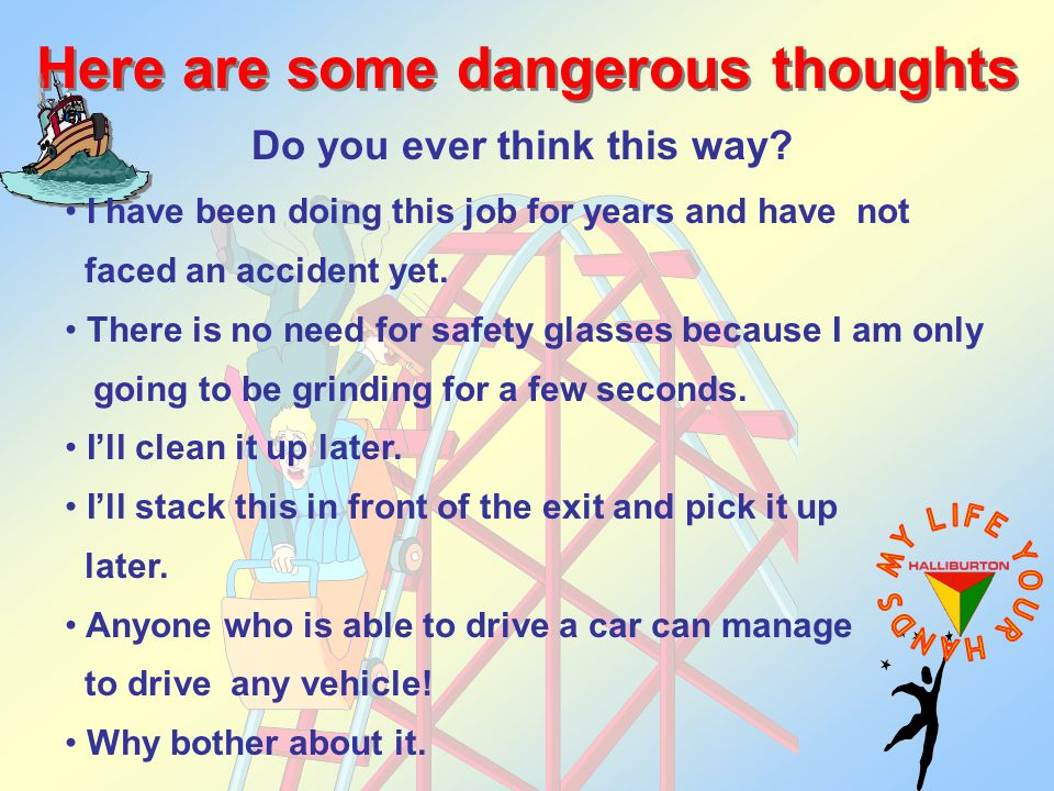 Here are some dangerous thoughts Do you ever think this way.