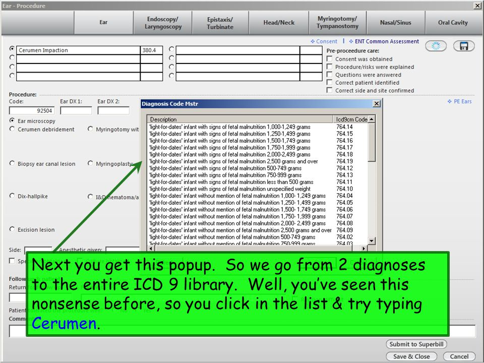 Next you get this popup. So we go from 2 diagnoses to the entire ICD 9 library.