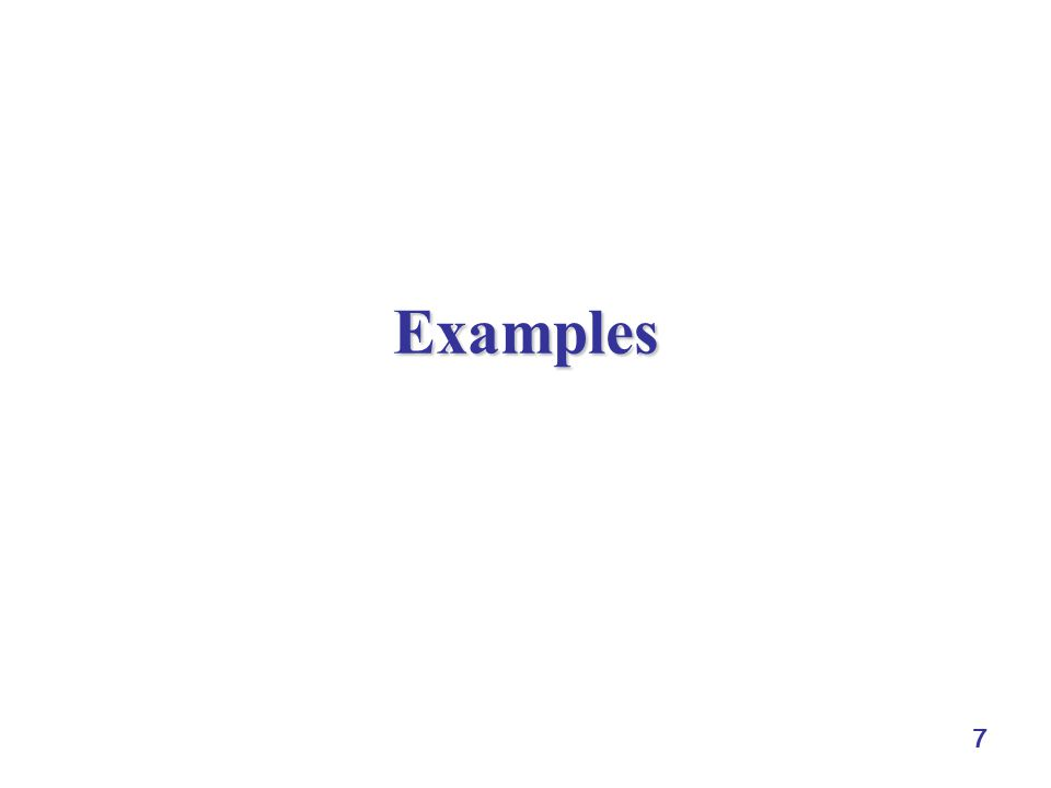 7 Examples