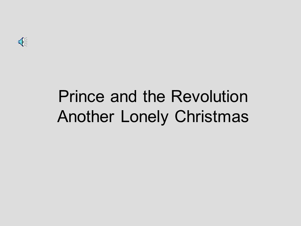 Prince and the Revolution Another Lonely Christmas