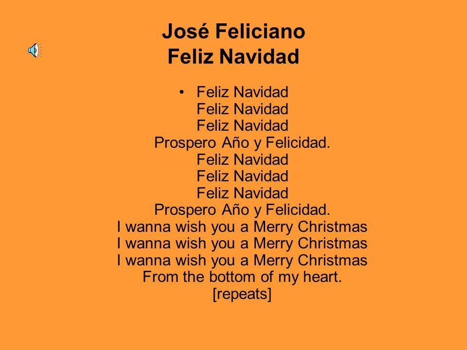 José Feliciano Feliz Navidad Feliz Navidad Feliz Navidad Feliz Navidad Prospero Año y Felicidad. Feliz Navidad Feliz Navidad Feliz Navidad Prospero Añ