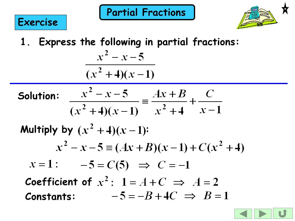 Partial Fractions 1.