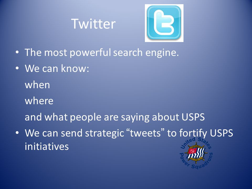 Twitter The most powerful search engine.
