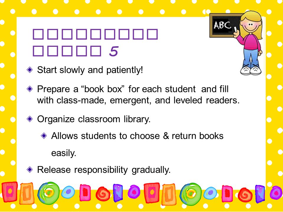"""Launching Daily 5 Start slowly and patiently! Prepare a """"book box"""" for each student and fill with class-made, emergent, and leveled readers. Organize"""