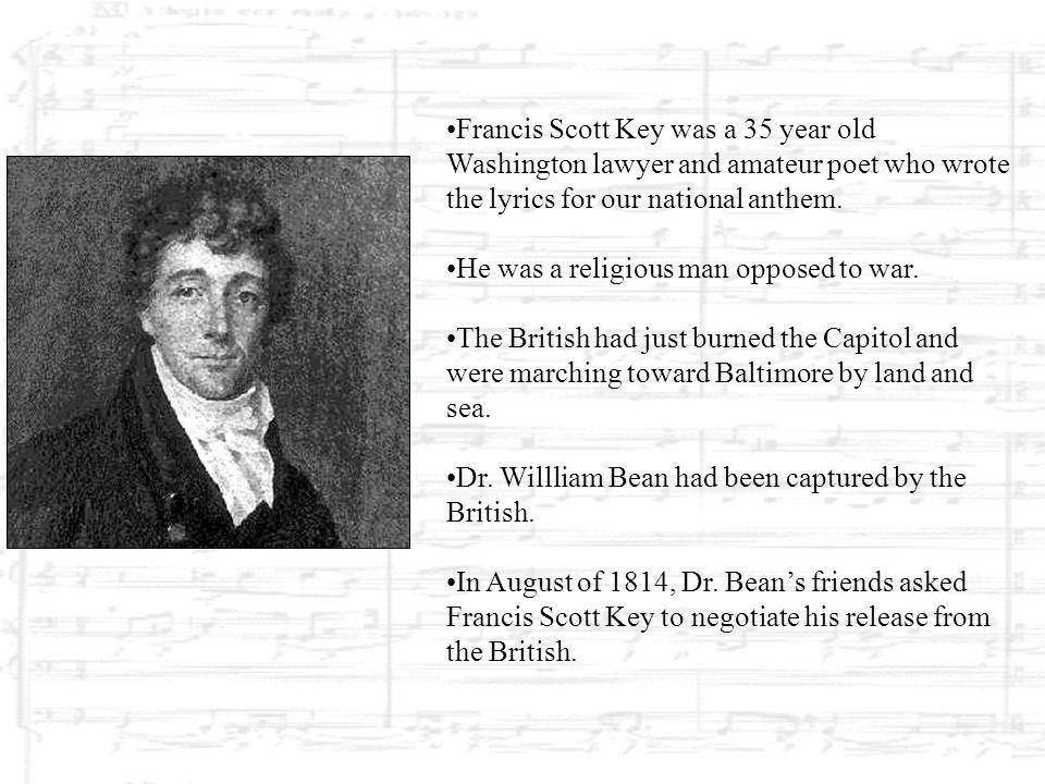 On September 14, 1814, Francis Scott Key traveled on a truce ship to meet the British Fleet.